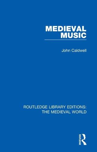 Medieval Music - Routledge Library Editions: The Medieval World 8 (Hardback)