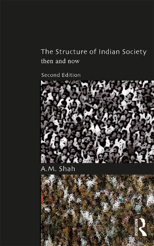 The Structure of Indian Society: Then and Now (Paperback)
