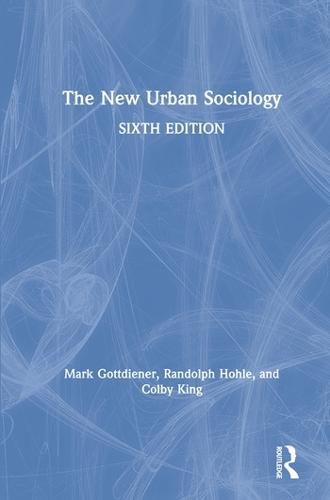The New Urban Sociology (Hardback)