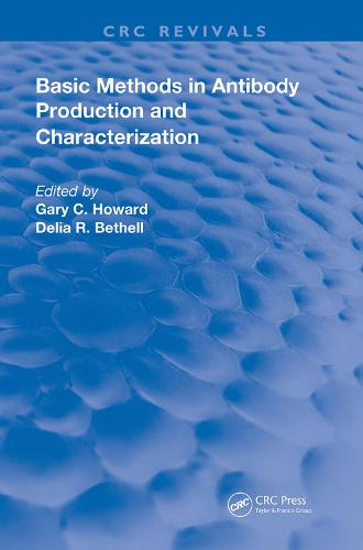 Basic Methods in Antibody Production and Characterization - Routledge Revivals (Hardback)