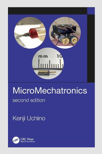 MicroMechatronics, Second Edition (Hardback)