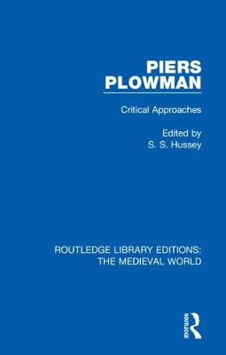 Piers Plowman: Critical Approaches - Routledge Library Editions: The Medieval World 23 (Hardback)