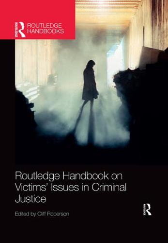 Routledge Handbook on Victims' Issues in Criminal Justice (Paperback)
