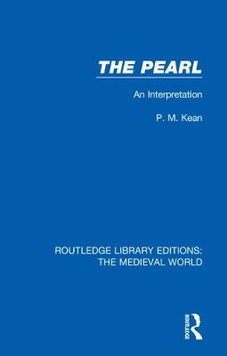The Pearl: An Interpretation - Routledge Library Editions: The Medieval World 26 (Hardback)