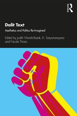 Dalit Text: Aesthetics and Politics Re-imagined (Paperback)