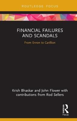 Financial Failures and Scandals: From Enron to Carillion - Disruptions in Financial Reporting and Auditing (Hardback)