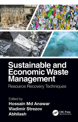Sustainable and Economic Waste Management: Resource Recovery Techniques (Hardback)