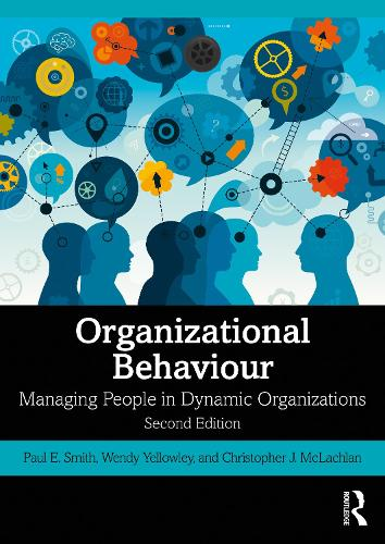 Organizational Behaviour: Managing People in Dynamic Organizations (Paperback)