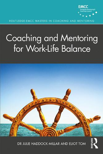 Coaching and Mentoring for Work-Life Balance - Routledge EMCC Masters in Coaching and Mentoring (Paperback)