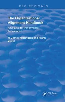 The Organizational Alignment Handbook: A Catalyst for Performance Acceleration - Routledge Revivals (Hardback)