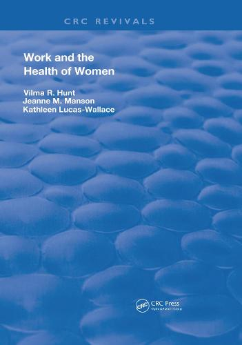 Work & The Health Of Women - Routledge Revivals (Hardback)