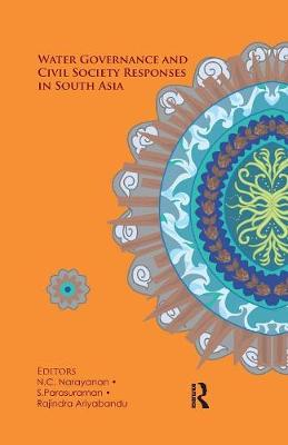 Water Governance and Civil Society Responses in South Asia (Paperback)