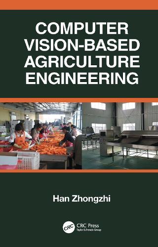 Computer Vision-Based Agriculture Engineering (Hardback)