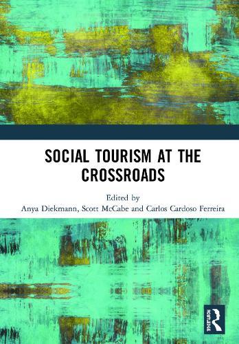 Social Tourism at the Crossroads (Hardback)