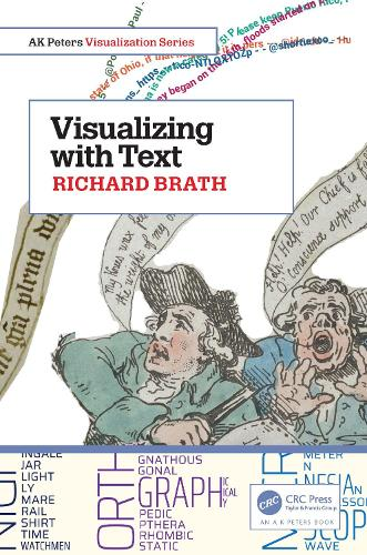 Visualizing with Text - AK Peters Visualization Series (Paperback)