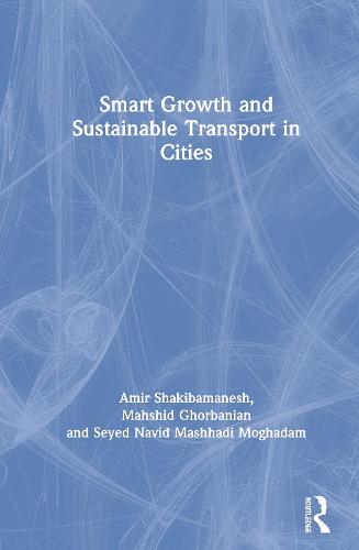 Smart Growth and Sustainable Transport in Cities (Hardback)