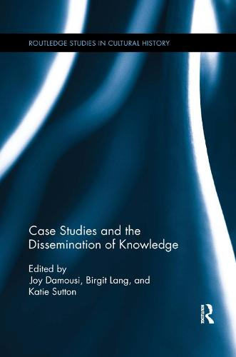 Case Studies and the Dissemination of Knowledge (Paperback)