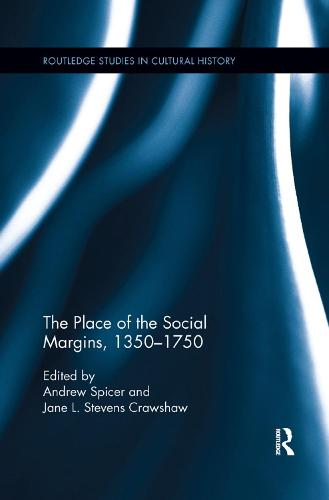 The Place of the Social Margins, 1350-1750 (Paperback)