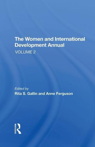 The Women And International Development Annual, Volume 2 (Hardback)
