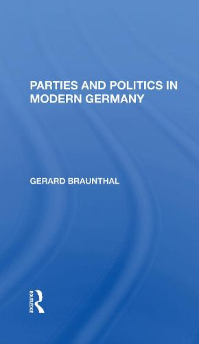 Parties And Politics In Modern Germany (Hardback)