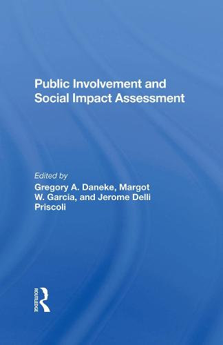 Public Involvement And Social Impact Assessment (Hardback)