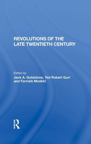 Revolutions Of The Late Twentieth Century (Hardback)
