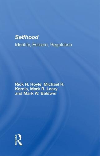 Selfhood: Identity, Esteem, Regulation (Hardback)