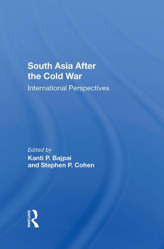 South Asia After The Cold War: International Perspectives (Hardback)