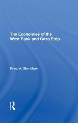 The Economies Of The West Bank And Gaza Strip (Hardback)