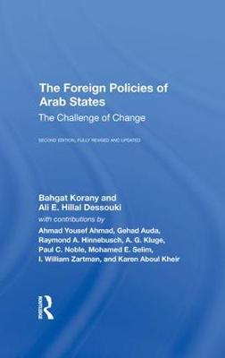The Foreign Policies Of Arab States: The Challenge Of Change (Hardback)