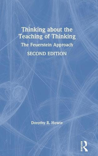 Thinking about the Teaching of Thinking: The Feuerstein Approach (Hardback)