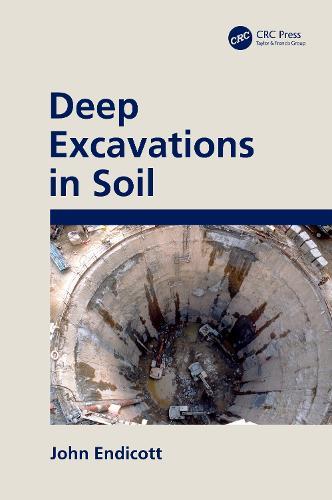 Deep Excavations in Soil (Hardback)