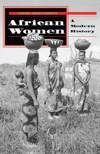 African Women: A Modern History (Hardback)
