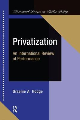 Privatization: An International Review Of Performance (Hardback)