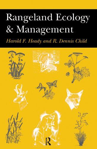 Rangeland Ecology And Management (Hardback)