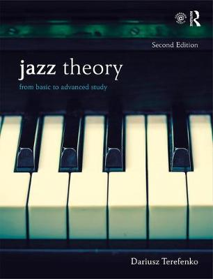 Jazz Theory, Second Edition (Textbook and Workbook Package): From Basic to Advanced Study