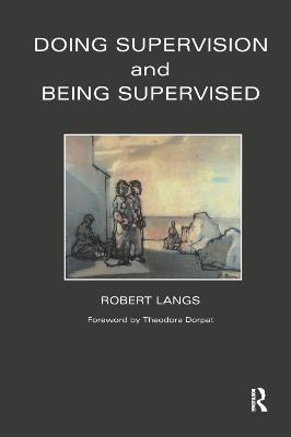 Doing Supervision and Being Supervised (Hardback)