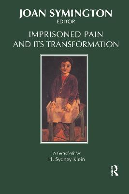 Imprisoned Pain and Its Transformation (Hardback)