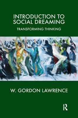 Introduction to Social Dreaming: Transforming Thinking (Hardback)