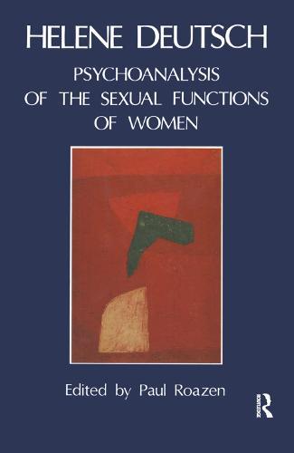 The Psychoanalysis of Sexual Functions of Women (Hardback)
