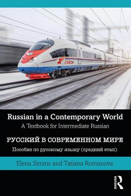 Russian in a Contemporary World: A Textbook for Intermediate Russian (Paperback)