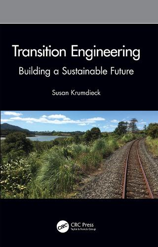 Transition Engineering: Building a Sustainable Future (Paperback)