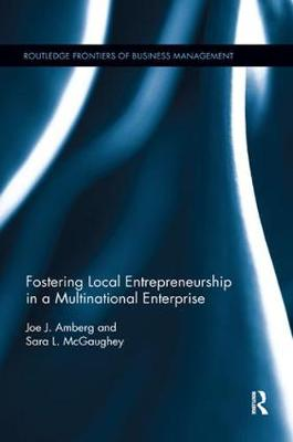 Fostering Local Entrepreneurship in a Multinational Enterprise (Paperback)