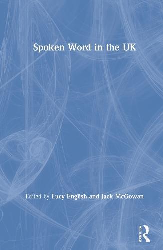 Spoken Word in the UK (Hardback)