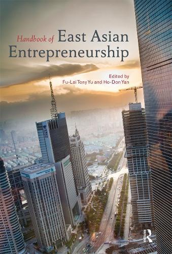 Handbook of East Asian Entrepreneurship (Paperback)