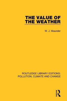 The Value of the Weather (Hardback)