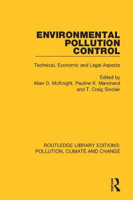 Environmental Pollution Control: Technical, Economic and Legal Aspects (Hardback)