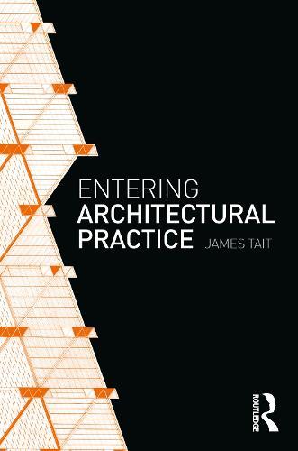 Entering Architectural Practice (Paperback)