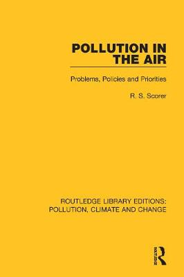 Pollution in the Air: Problems, Policies and Priorities (Hardback)