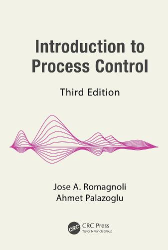 Introduction to Process Control, Third Edition - Chemical Industries (Hardback)